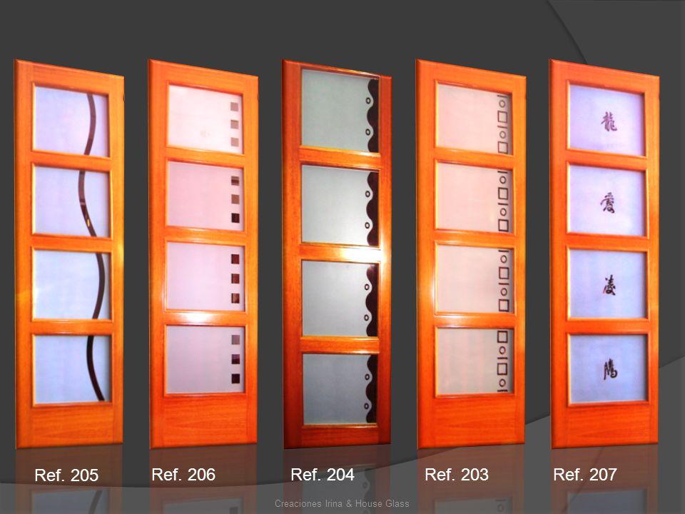 Creaciones Irina & House Glass Ref. 205 Ref. 206Ref. 204Ref. 203Ref. 207