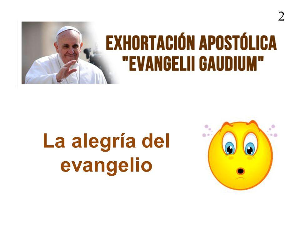 La alegría del evangelio 2