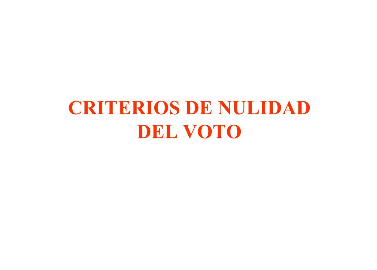 CRITERIOS DE NULIDAD DEL VOTO