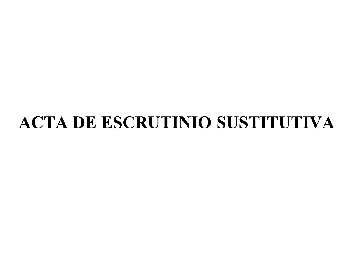 ACTA DE ESCRUTINIO SUSTITUTIVA