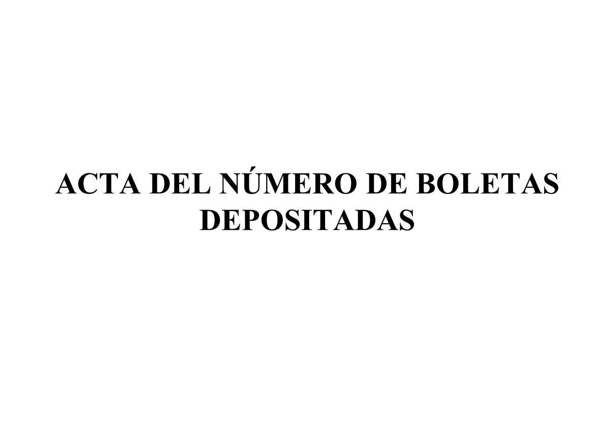 ACTA DEL NÚMERO DE BOLETAS DEPOSITADAS