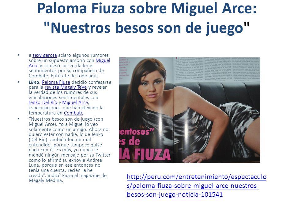 Paloma Fiuza sobre Miguel Arce: