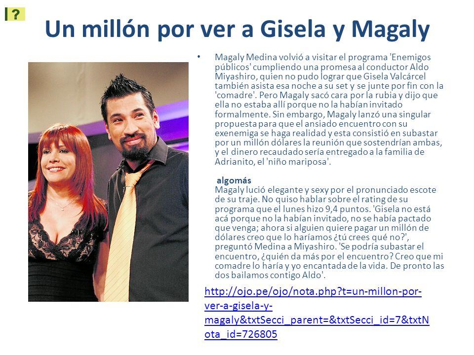 Un millón por ver a Gisela y Magaly Magaly Medina volvió a visitar el programa 'Enemigos públicos' cumpliendo una promesa al conductor Aldo Miyashiro,