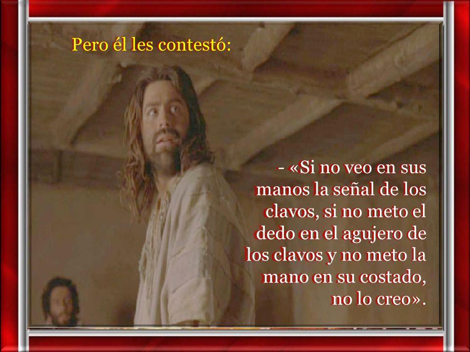 24 Tomás, uno de los doce, llamado el Mellizo, no estaba con ellos cuando vino Jesús. 25 Y los otros discípulos le decían: 25 Y los otros discípulos l