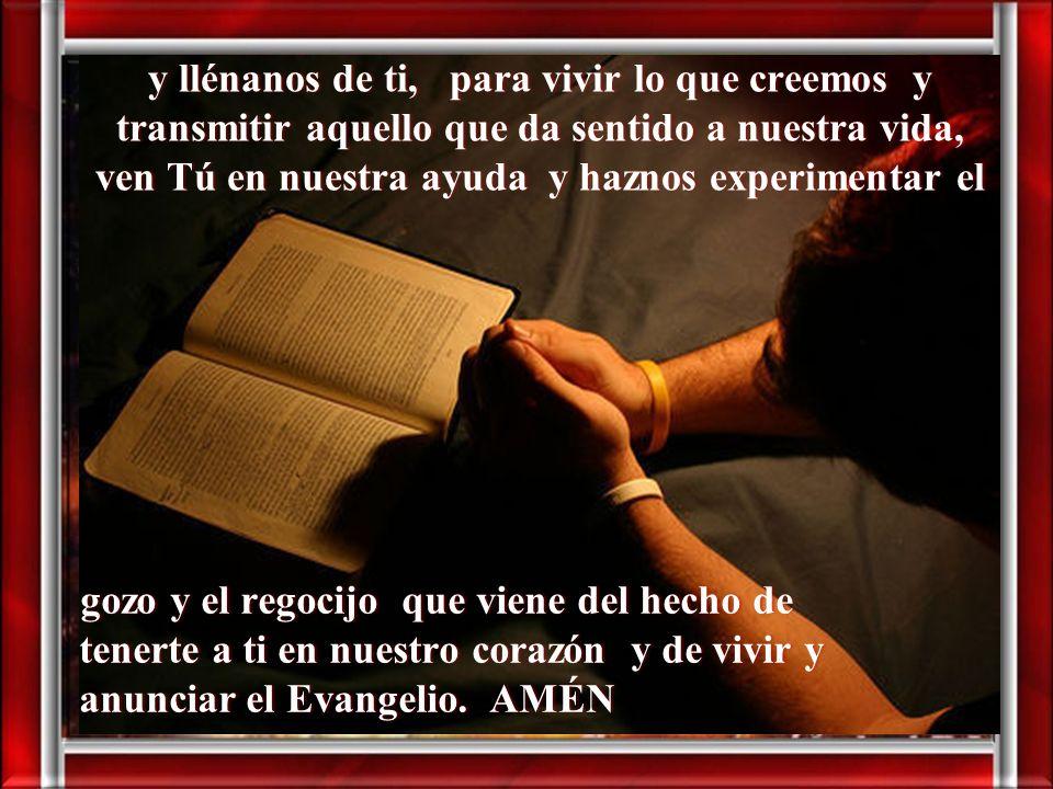 Dios Espíritu Santo Tú el don del Resucitado, la fuerza que dinamiza y vitaliza la Iglesia, Oración finalOración final