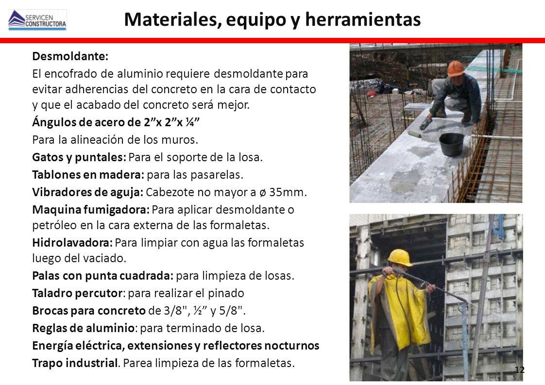 Desmoldante: El encofrado de aluminio requiere desmoldante para evitar adherencias del concreto en la cara de contacto y que el acabado del concreto s