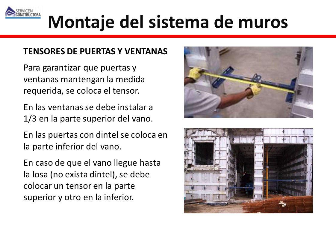 TENSORES DE PUERTAS Y VENTANAS Para garantizar que puertas y ventanas mantengan la medida requerida, se coloca el tensor. En las ventanas se debe inst