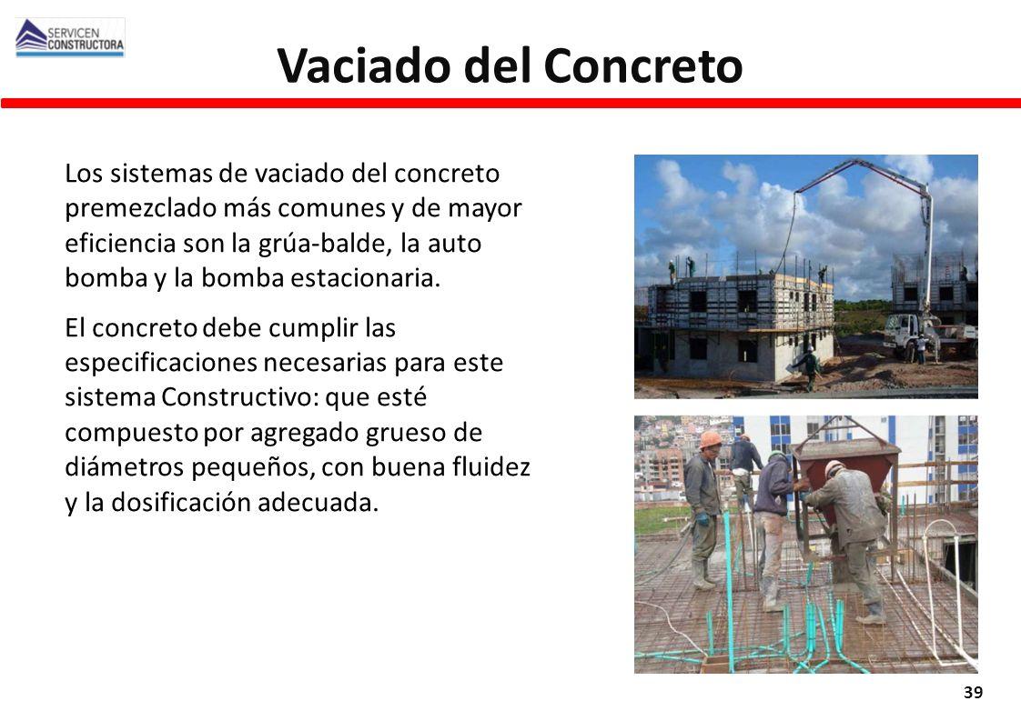 Los sistemas de vaciado del concreto premezclado más comunes y de mayor eficiencia son la grúa-balde, la auto bomba y la bomba estacionaria. El concre