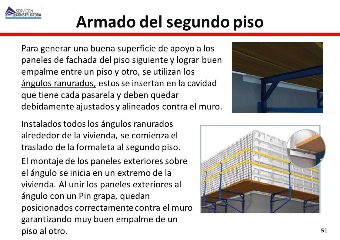 Armado del segundo piso 51 Para generar una buena superficie de apoyo a los paneles de fachada del piso siguiente y lograr buen empalme entre un piso