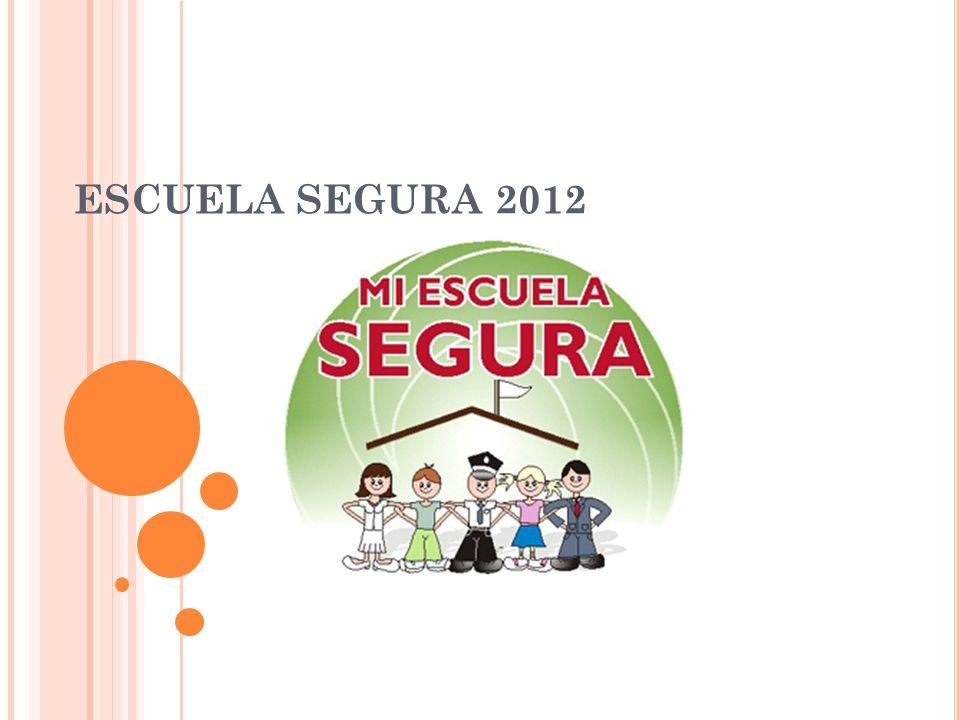 ESCUELA SEGURA 2012