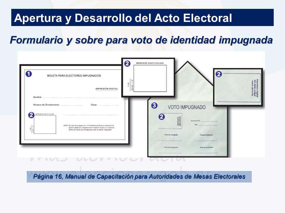 Formulario y sobre para voto de identidad impugnada Apertura y Desarrollo del Acto Electoral Página 16, Manual de Capacitación para Autoridades de Mes