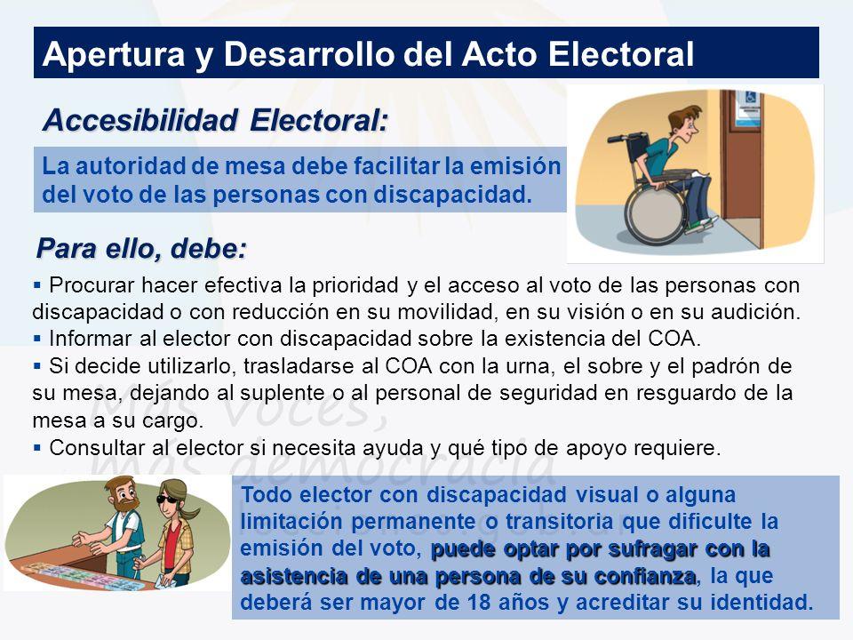 Accesibilidad Electoral: Procurar hacer efectiva la prioridad y el acceso al voto de las personas con discapacidad o con reducción en su movilidad, en