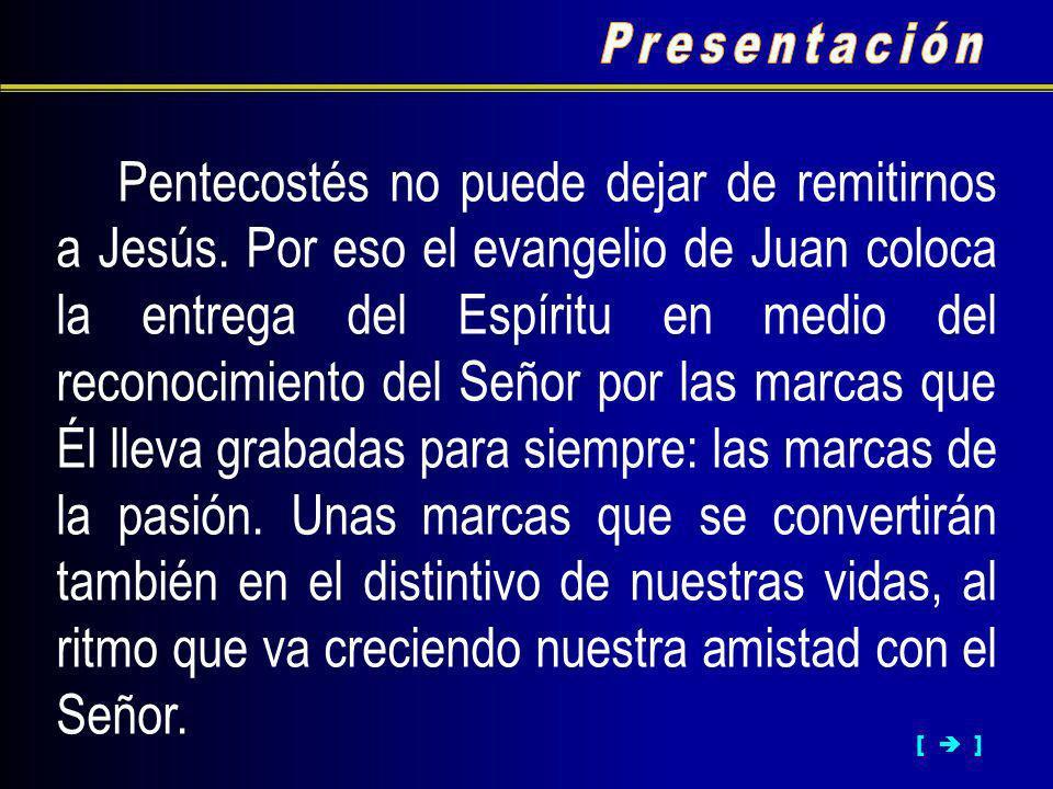 Pentecostés no puede dejar de remitirnos a Jesús.