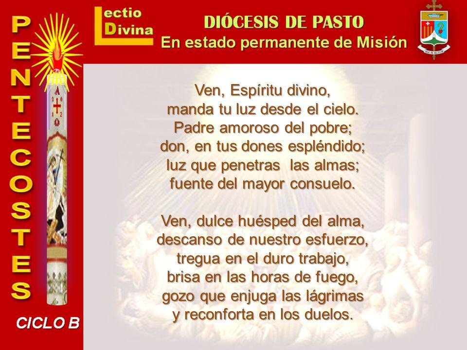 El Espíritu fue enviado «por etapas» a través de la historia, hasta alcanzar su plenitud en Pentecostés.