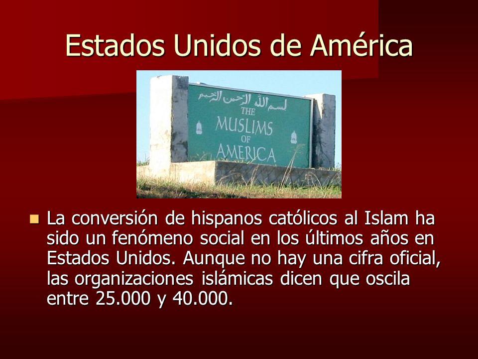 Estados Unidos de América La conversión de hispanos católicos al Islam ha sido un fenómeno social en los últimos años en Estados Unidos.