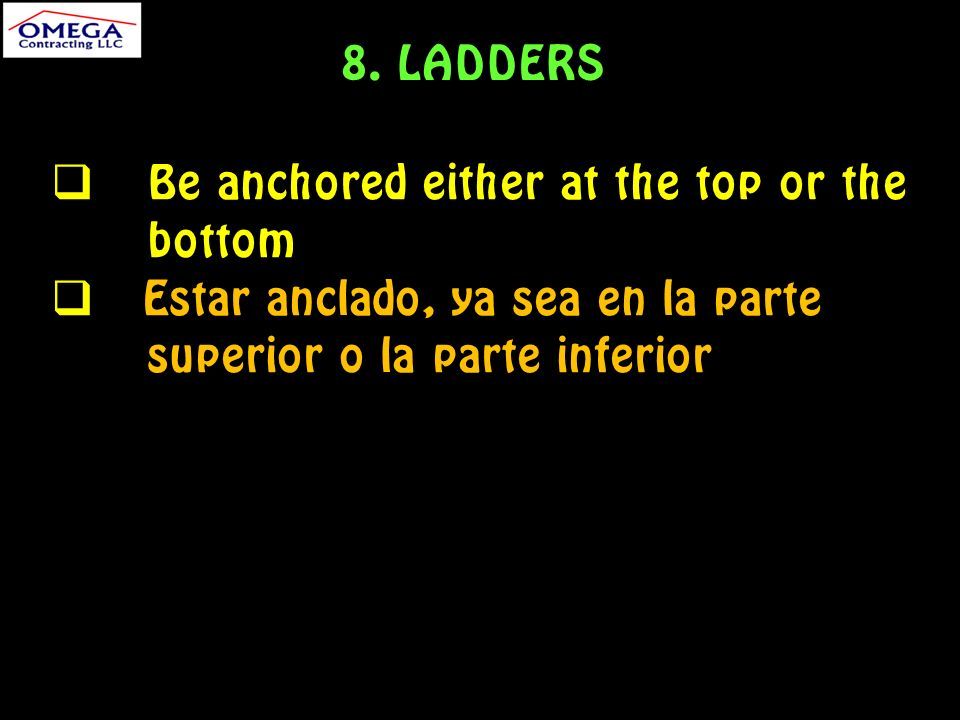 Be anchored either at the top or the bottom Estar anclado, ya sea en la parte superior o la parte inferior 8.