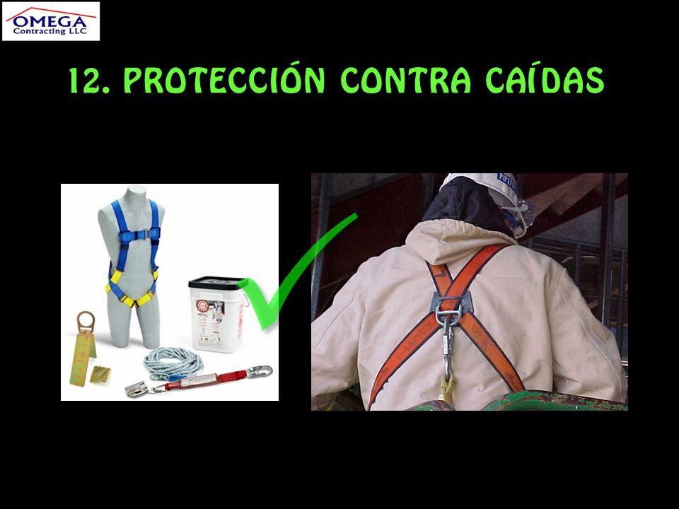 12. PROTECCIÓN CONTRA CAÍDAS