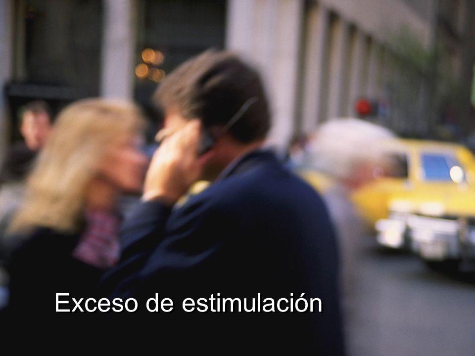 Exceso de estimulación
