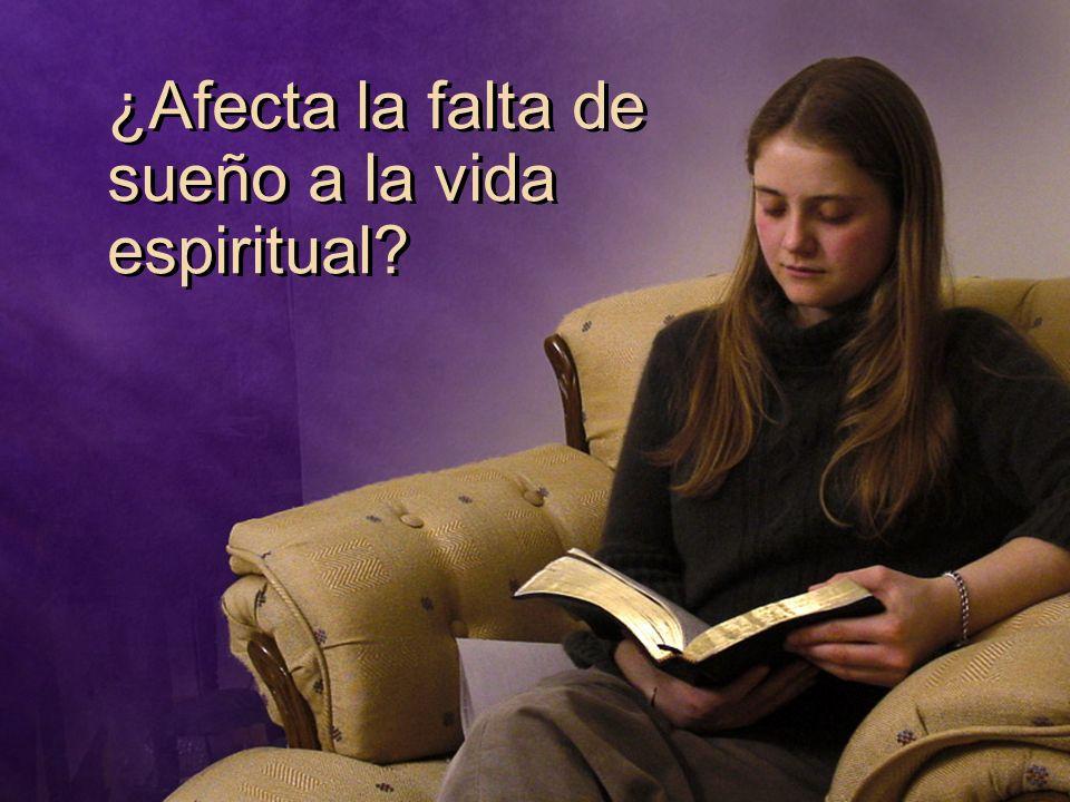 ¿Afecta la falta de sueño a la vida espiritual?