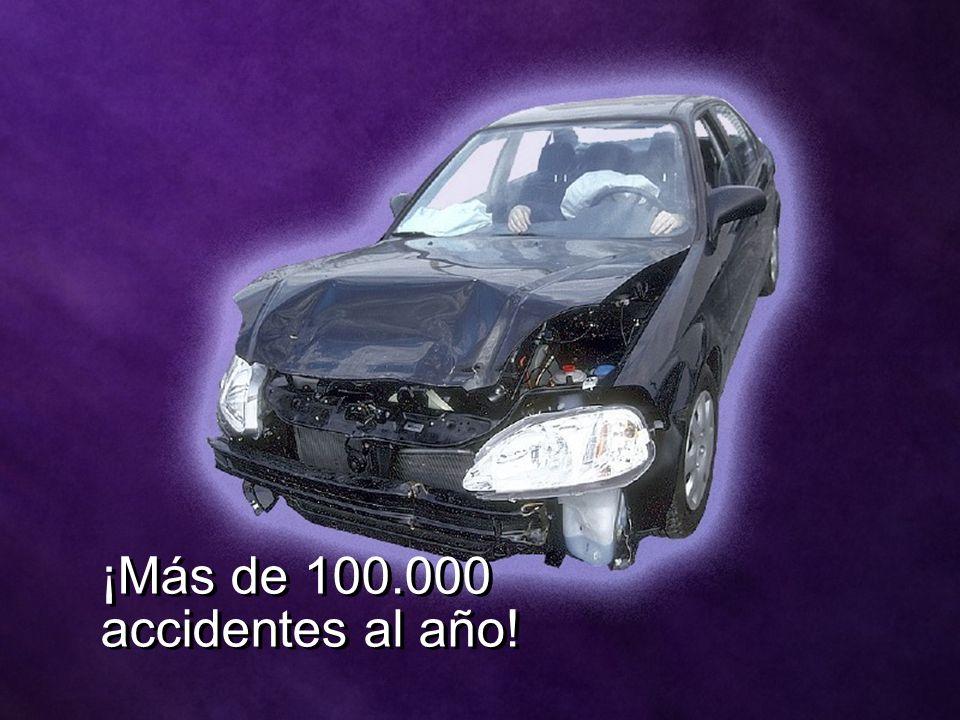 ¡Más de 100.000 accidentes al año!