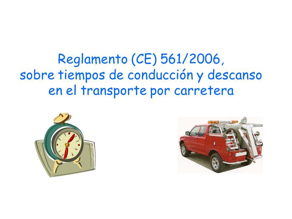 Reglamento (CE) 561/2006, sobre tiempos de conducción y descanso en el transporte por carretera