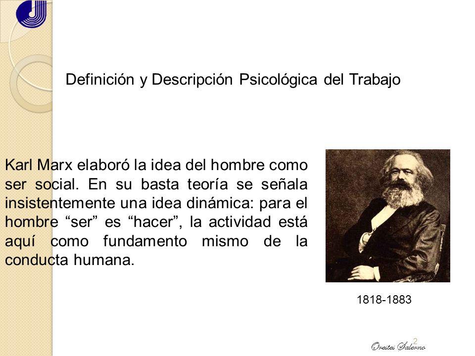 1 Definición y Descripción Psicológica del Trabajo Saint Simon plantea la teoría sobre la psiquis humana en los siguientes términos: el hombre se dife