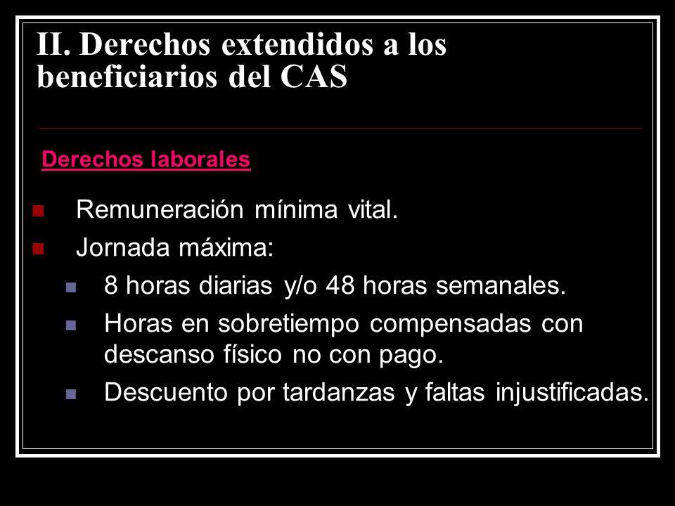 II.Derechos extendidos a los beneficiarios del CAS Remuneración mínima vital.