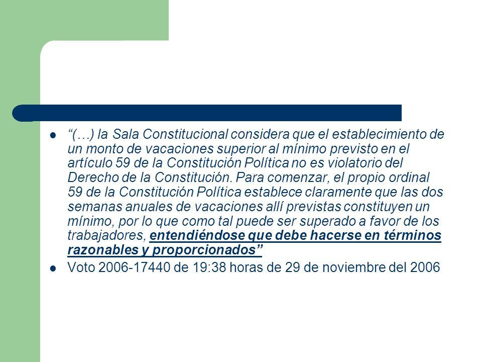 (…) la Sala Constitucional considera que el establecimiento de un monto de vacaciones superior al mínimo previsto en el artículo 59 de la Constitución