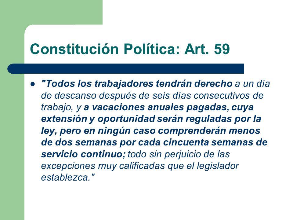 Constitución Política: Art. 59