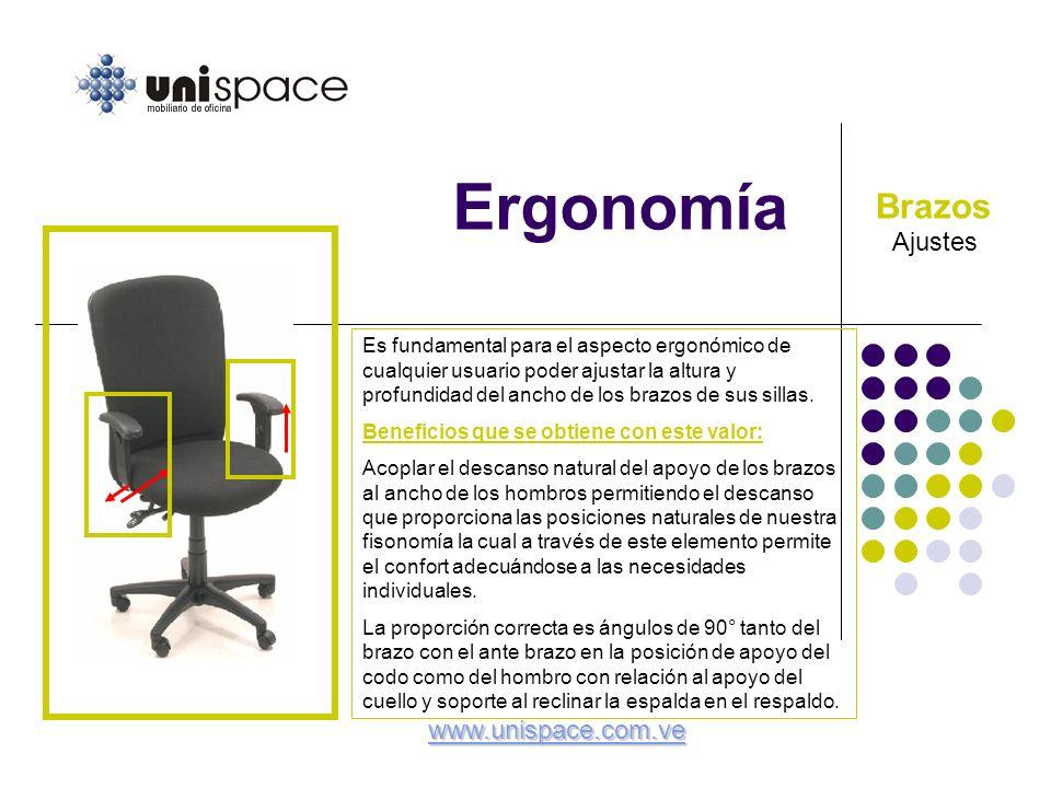 Ergonomía Ajustes Brazos Es fundamental para el aspecto ergonómico de cualquier usuario poder ajustar la altura y profundidad del ancho de los brazos