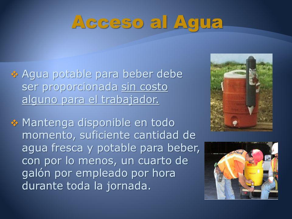 Agua potable para beber debe ser proporcionada sin costo alguno para el trabajador.