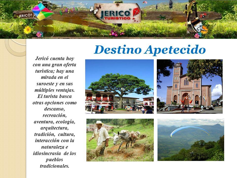 Jericó cuenta hoy con una gran oferta turística; hay una mirada en el suroeste y en sus múltiples ventajas. El turista busca otras opciones como desca