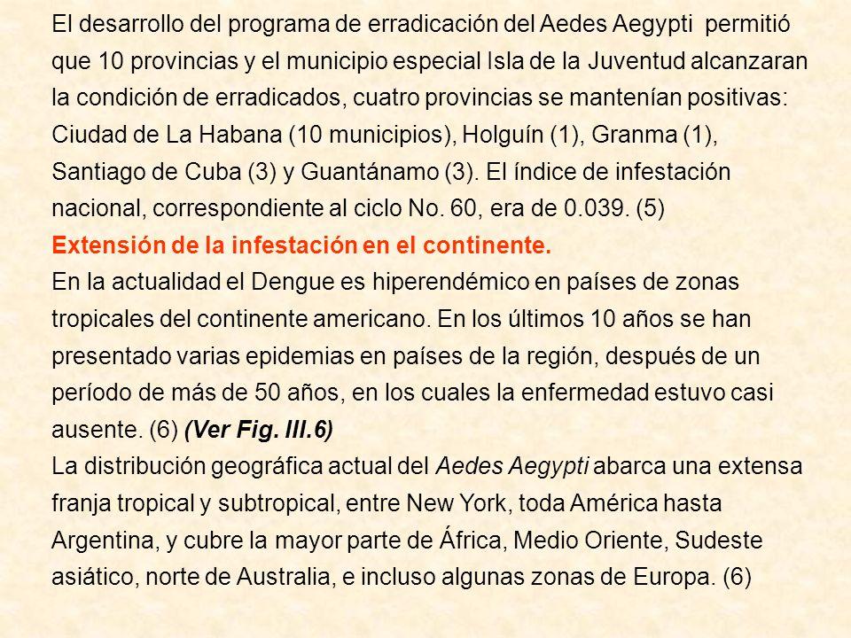 El desarrollo del programa de erradicación del Aedes Aegypti permitió que 10 provincias y el municipio especial Isla de la Juventud alcanzaran la cond