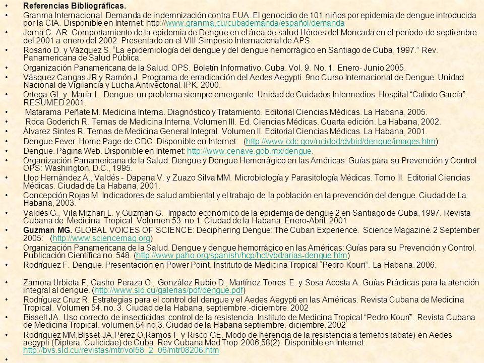 Referencias Bibliográficas. Granma Internacional. Demanda de indemnización contra EUA. El genocidio de 101 niños por epidemia de dengue introducida po