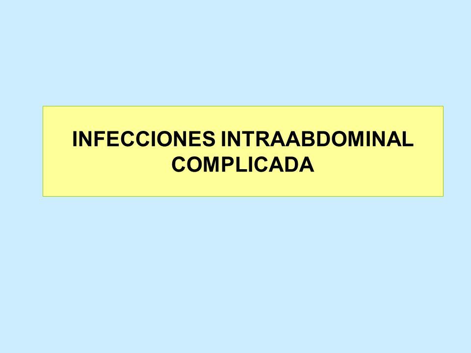 INFECCIONES INTRAABDOMINAL COMPLICADA