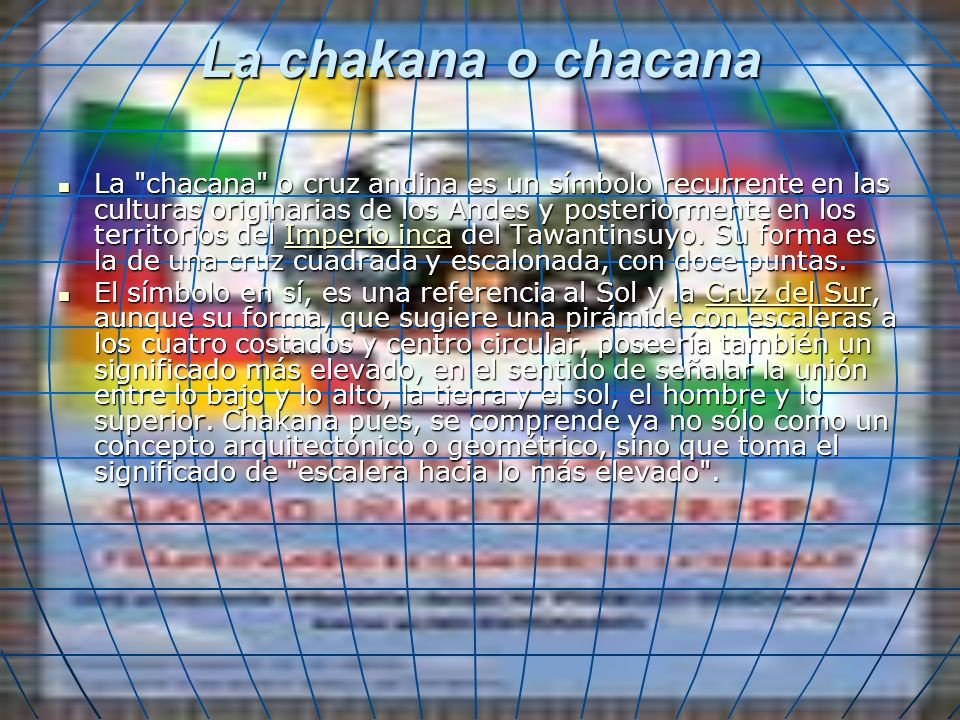 La chakana o chacana La