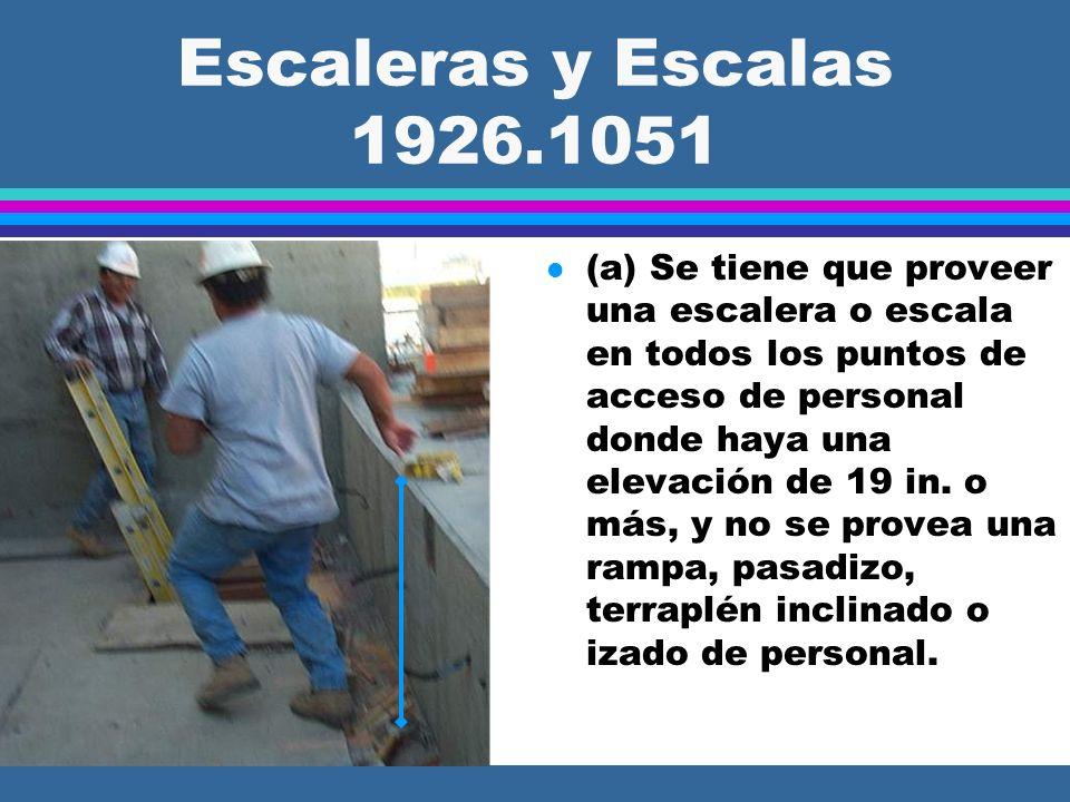 Escaleras y Escalas 1926.1052 SEscaleras (Servicio Temporal) l (b)(1) Excepto durante la construcción de la escalera, el tráfico a pie está prohibido en escaleras de relleno donde los peldaños y/o descansos tienen que rellenarse con concreto u otro material en un día posterior, a menos que …