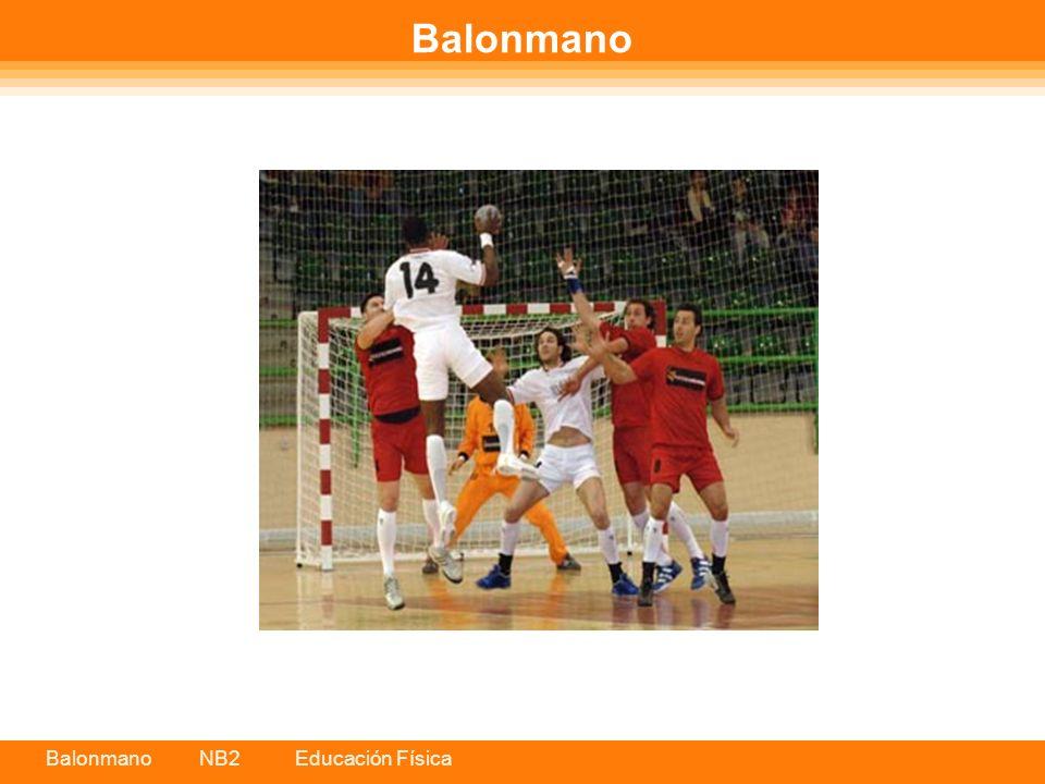 Balonmano NB2 Educación Física Balonmano El Balonmano es un deporte de reciente creación, aunque hay expertos que señalan que sus orígenes se remontan a la antigüedad.