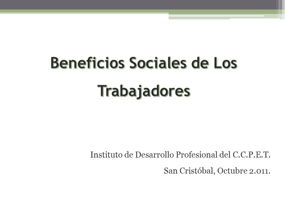 Instituto de Desarrollo Profesional del C.C.P.E.T. San Cristóbal, Octubre 2.011.
