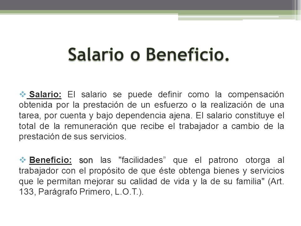 Salario: El salario se puede definir como la compensación obtenida por la prestación de un esfuerzo o la realización de una tarea, por cuenta y bajo d