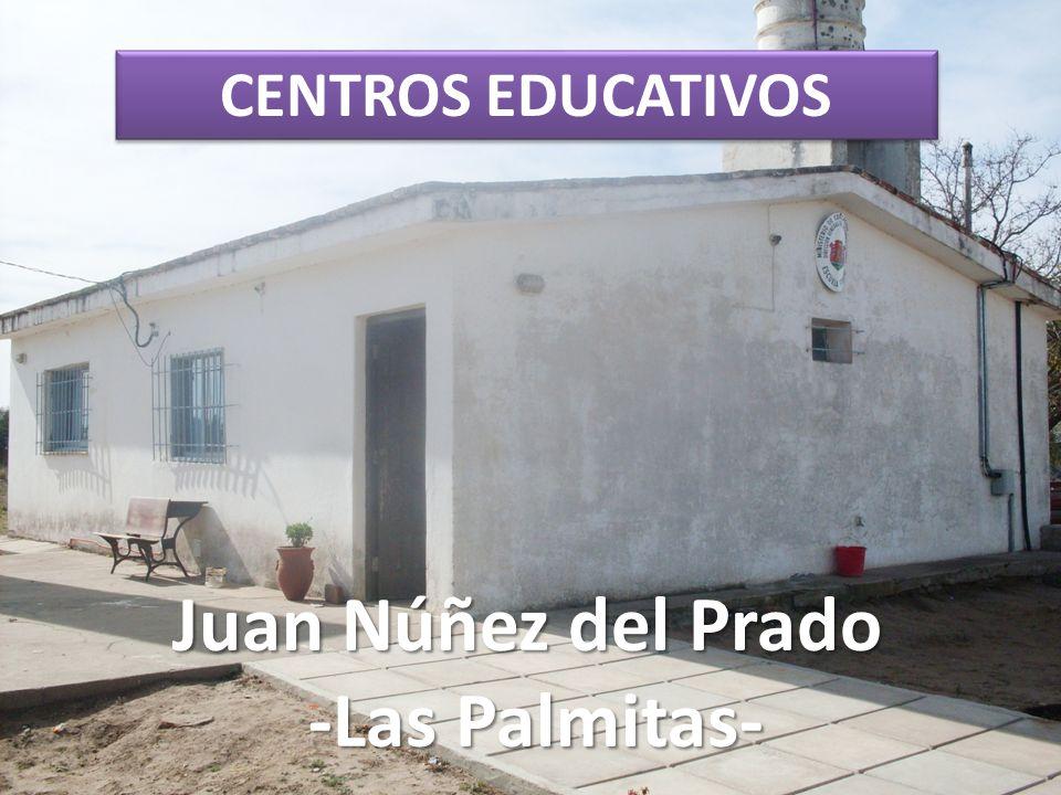 Juan Núñez del Prado -Las Palmitas- CENTROS EDUCATIVOS