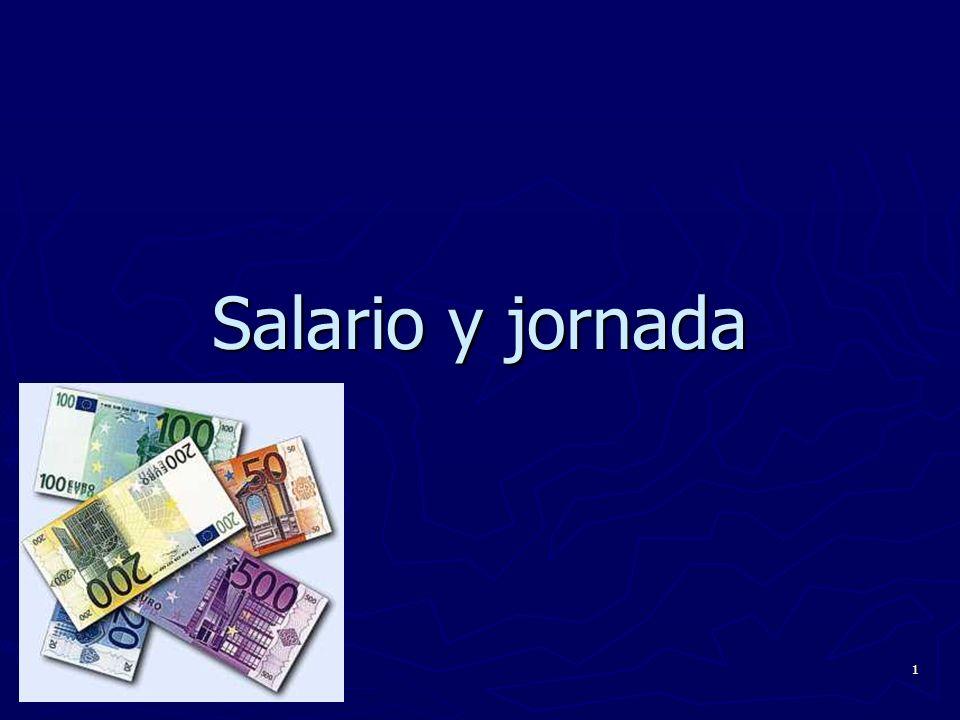 1 Salario y jornada