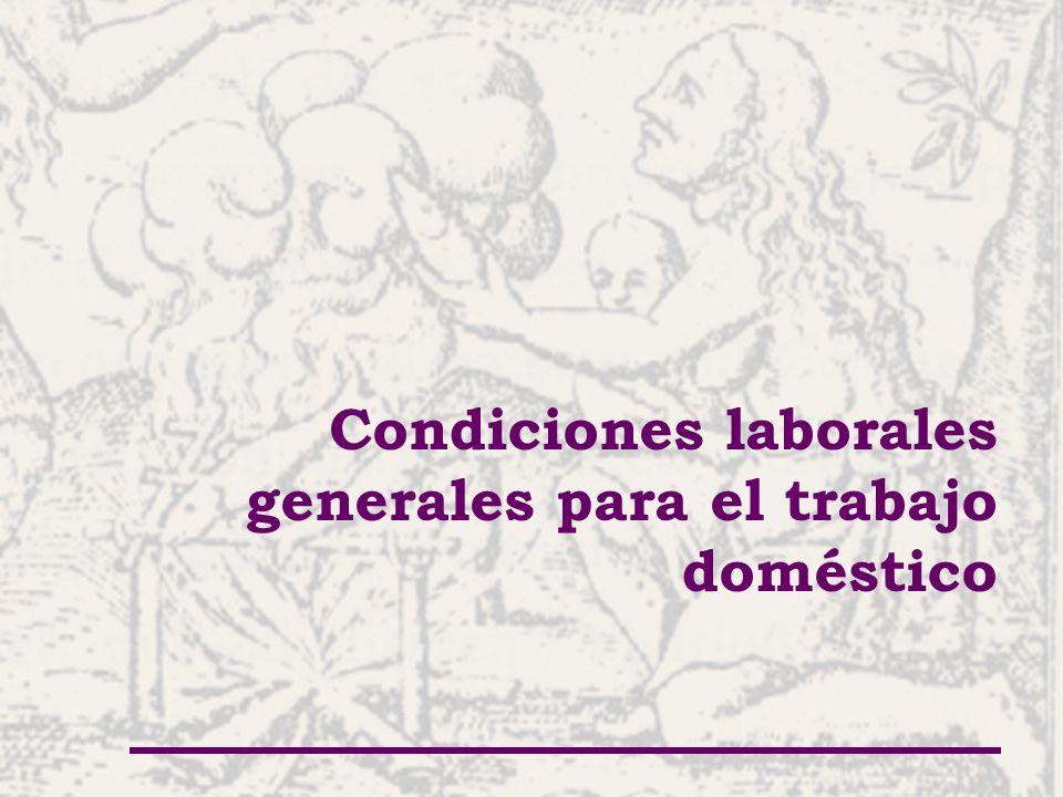 Condiciones laborales generales para el trabajo doméstico