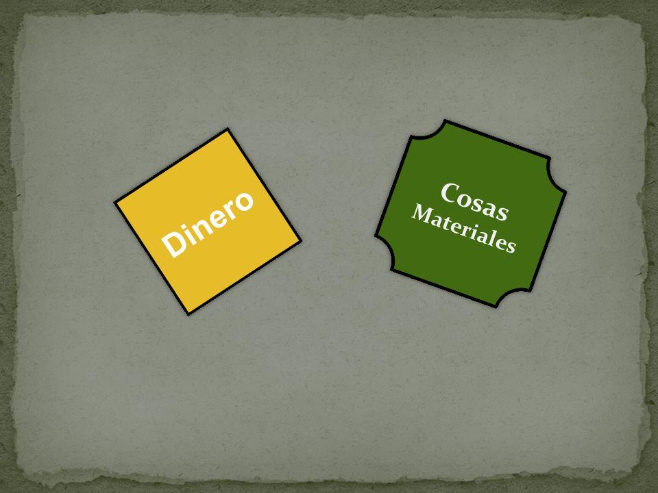 Dinero Cosas Materiales Cosas Materiales