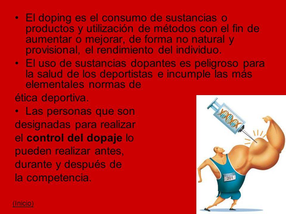 El doping es el consumo de sustancias o productos y utilización de métodos con el fin de aumentar o mejorar, de forma no natural y provisional, el ren