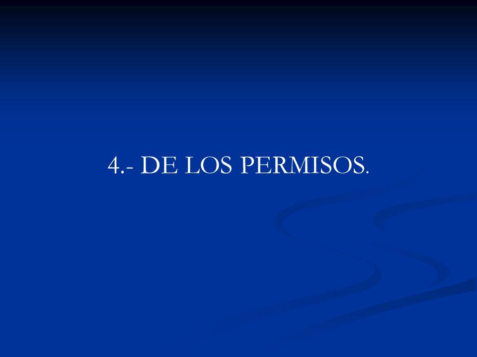 4.- DE LOS PERMISOS.