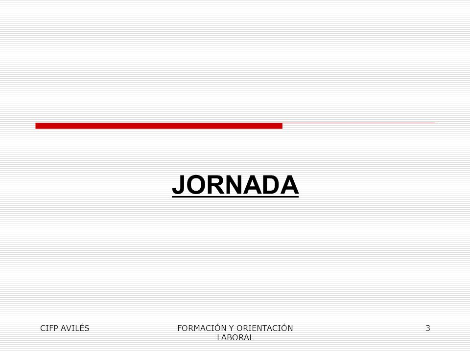 CIFP AVILÉSFORMACIÓN Y ORIENTACIÓN LABORAL 3 JORNADA