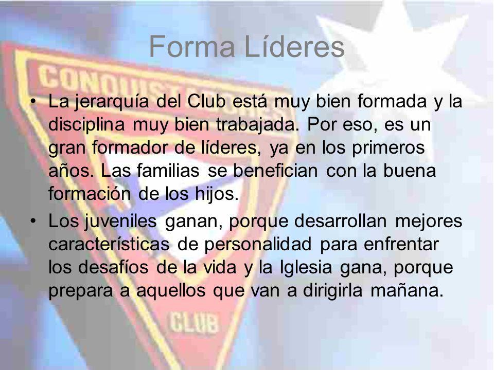 La jerarquía del Club está muy bien formada y la disciplina muy bien trabajada. Por eso, es un gran formador de líderes, ya en los primeros años. Las