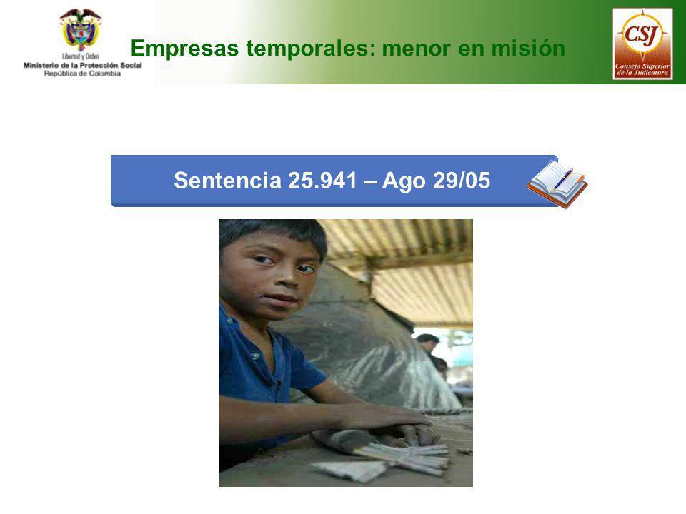 Empresas temporales: menor en misión Sentencia 25.941 – Ago 29/05