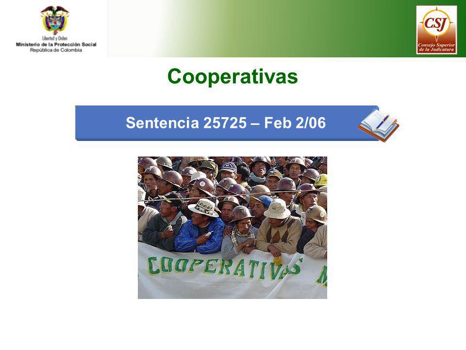 Sentencia 25725 – Feb 2/06 Cooperativas
